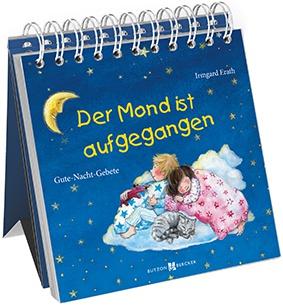 Der Mond ist aufgegangen Gute Nacht Gebete Kinderbuch Irmgard Erath