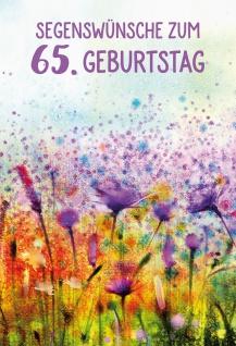 Glückwunschkarte 65. Geburtstag Jesaja Blumenwiese 6 St Kuvert Bibelzitat Segen