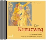 Der Kreuzweg CD Live-Mitschnitt der Kreuzweg-Meditation
