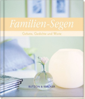 Familien-Segen, Gebete, Gedichte und Worte Geschenkbuch zur Hochzeit
