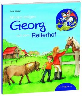 Kinderbuch Mit dem heiligen Georg auf dem Reiterhof Christliche Bücher