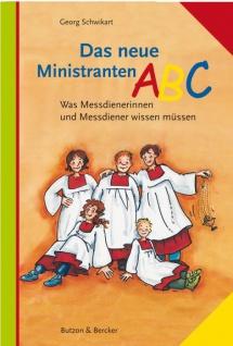 Das neue Ministranten-ABC, Grundwissen Christliche Bücher