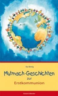 Mutmach-Geschichten zur Erstkommunion