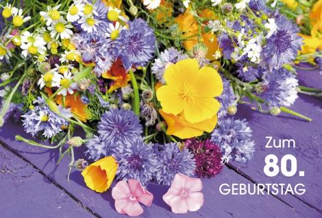 Glückwunschkarte 80. Geburtstag Wiesenblumen 6 St Kuvert Segen Blumenstrauß