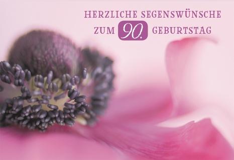Glückwunschkarte Herzliche Segenswünsche zum 90. Geburtstag (6 St) Blume Jesaja