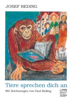Tiere sprechen dich an, Texte für kleine und große Menschen Christliche Bücher