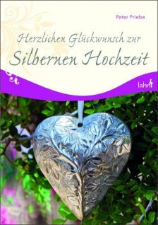 Herzlichen Glückwunsch zur Silbernen Hochzeit Geschenkbuch zur Hochzeit