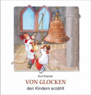 Von Glocken den Kindern erzählt, Geschichte zur Glocke