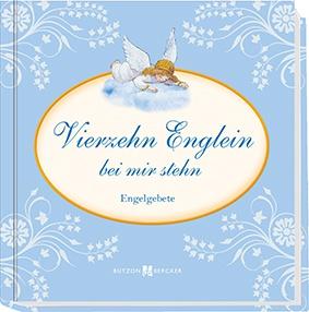 Vierzehn Englein bei mir stehn Engelgebete Kinderbuch
