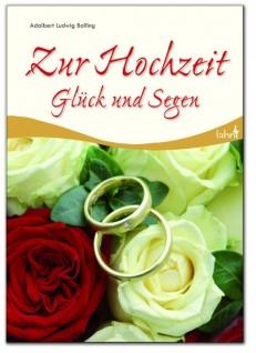 Zur Hochzeit Glück und Segen, zur Trauung Geschenkbuch zur Hochzeit