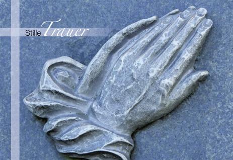 Trauerkarte Stille Trauer betende Hände (6 Stck) Beileidskarten Kondolenzkarten
