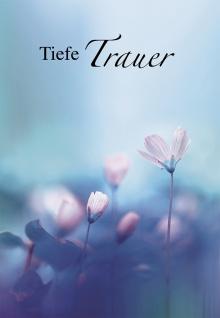 Trauerkarte Tiefe Trauer (6 St) Psalm Lutherbibel Blumen Grußkarte Kuvert