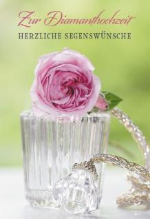Glückwunschkarte Zur Diamanthochzeit herzliche Segenswünsche (6 St) Rose Psalm