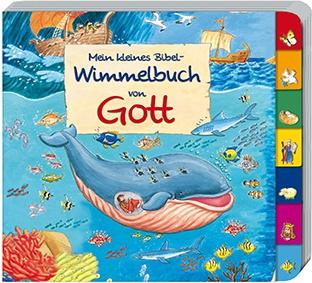 Mein kleines Bibel Wimmelbuch von Gott Kinderbuch Reinhard Abeln