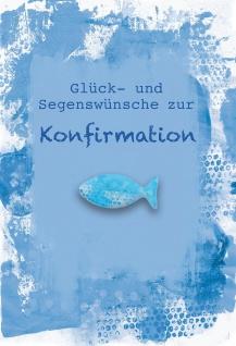 Glückwunschkarte Konfirmation 5 St Kuvert Bibelwort Psalm Fisch-Glasmagnet Segen