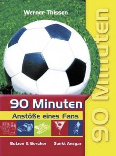 90 Minuten Anstöße eines Fußball-Fans