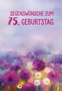 Glückwunschkarte 75. Geburtstag Blumen Mose 6 St Kuvert Schutz Gottes Segen