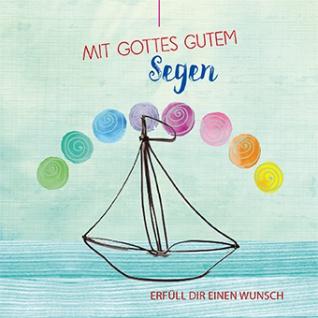 Geldgeschenk Karte Norbert M. Becker Kuvert Fein-Draht Segelboot Begleitung Gott