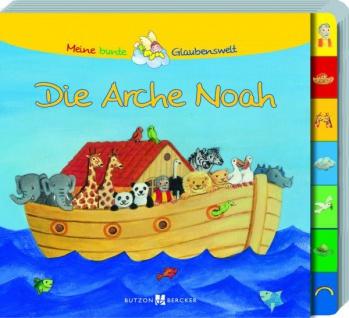 Die Arche Noah, Kinderbuch zur grossen Flut Christliche Bücher