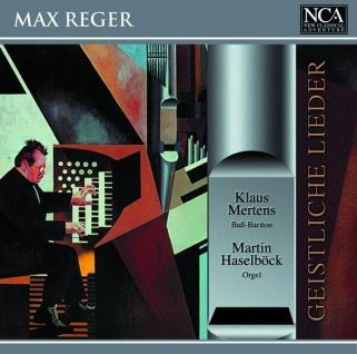 CD Max Reger, Geistliche Lieder auf der Kirchenorgel