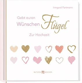 Gebt euren Wünschen Flügel Zur Hochzeit Geschenkbuch