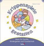 Mit Kindern Krippenspiele gestalten Christliche Bücher