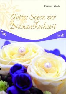 Geschenkbuch Gottes Segen zur Diamanthochzeit Geschenkbuch zur Hochzeit