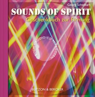 Sounds of Spirit, CD mit Geschenkbuch zur Firmung