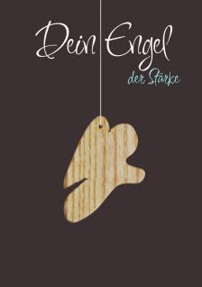 Karte Engel Holz-Anhänger Dein Engel der Stärke (5 St) Grußkarte Kuvert