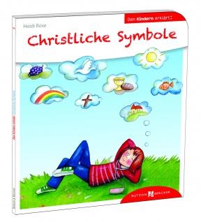 Christliche Symbole den Kindern erklärt Christliche Bücher