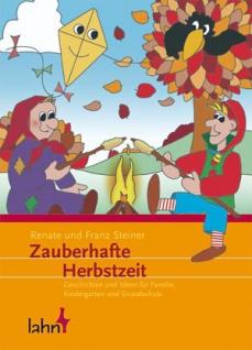 Zauberhafte Herbstzeit, Geschichten und Ideen Christliche Bücher
