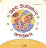 Mit Kindern den Sommer erleben, Spielideen und Lieder Christliche Bücher