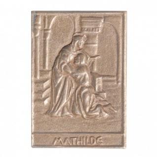 Namenstag Mathilde 8 x 6 cm Bronzeplakette
