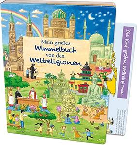 Mein großes Wimmelbuch von den Weltreligionen Kinderbuch Wimmelbücher