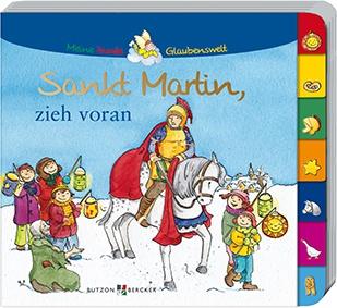Sankt Martin, zieh voran Kinderbuch Pappbilderbuch Christliche Bücher