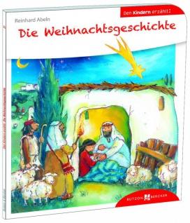 Die Weihnachtsgeschichte den Kindern erzählt Christliche Bücher