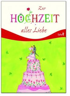 Geschenkbuch Zur Hochzeit alles Liebe Geschenkbuch zur Hochzeit