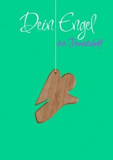 Karte Engel Holz-Anhänger Dein Engel der Freundschaft (5 St) Grußkarte Kuvert