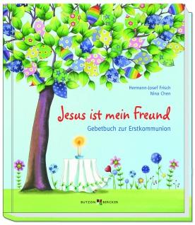 Gebetbuch zur Erstkommunion Jesus ist mein Freund