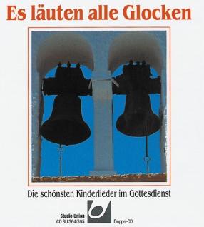 CD Es läuten alle Glocken, 56 Kinderlieder im Gottesdienst