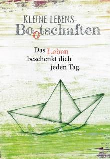 Klappkarte Kleine Lebens Bootschaften Nicole Weidner Grußkarte (6 Stück Kuvert)
