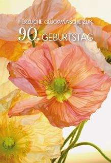 Glückwunschkarte Herzliche Segenswünsche zum 90. Geburtstag (6 St) Mohnblumen