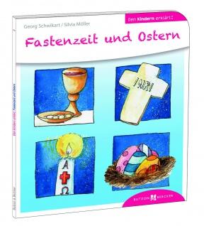 Fastenzeit und Ostern den Kindern erklärt Christliche Bücher