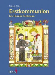 Erstkommunion bei Familie Nebenan Bihler, Elsbeth - Vorschau