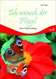 Geschenkbuch Ich wünsch dir Flügel