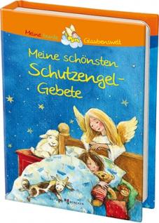 Meine schönsten Schutzengel Gebete Kinderbuch Franz Hübner