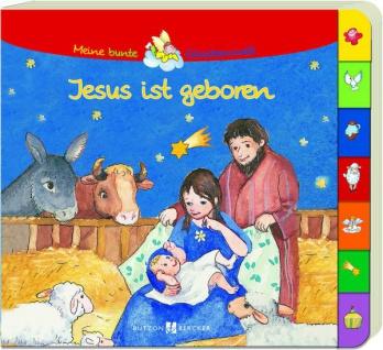 Jesus ist geboren Bilderbuch mit Griffregister Christliche Bücher