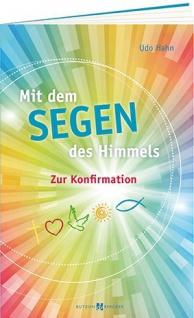 Geschenkbuch zur Konfirmation Mit dem Segen des Himmels