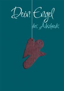 Trauerkarte Dein Engel des Abschieds (5 Stck) Holz-Anhänger Beileid Kondolenz