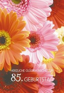 Glückwunschkarte Herzliche Segenswünsche zum 85. Geburtstag (6 St) Bunte Blumen